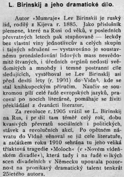 Červinka Vincenc: L. Birinskij a jeho dramatické dílo. (předmluva); in: Birinskij Lev: Mumraj; J. Otto, Praha, [1912 ?], Světová knihovna; str. 5 – 6 (zde reprodukována pouze biografická část předmluvy)
