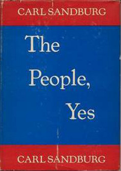 The cover of the first edition of Carl Sandburg's 1936 work The People, Yes. Repro archiv