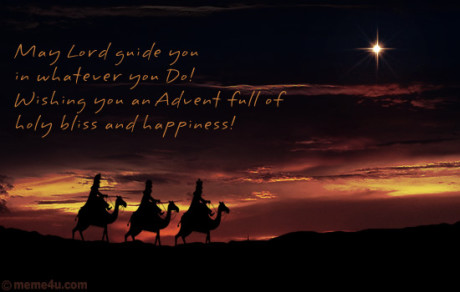 May Lord guide you in whatever you Do! Wishing you an Advent full of holy bliss and happiness! FOTO archiv