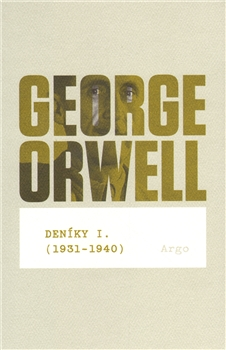 George Orwell: Deníky I.