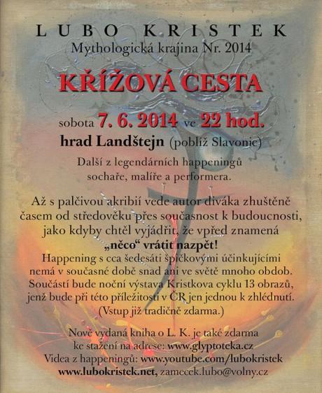 Křížová cesta - Lubo Kristek, 7. června 2014 na hradě Landštejně