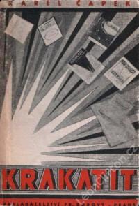 Čapek, Karel: Krakatit. František Borový 1947, 378 stran. Obálka Otakar Mrkvička. Repro archiv