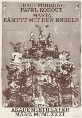 Plakát k inscenaci hry Pavla Kohouta Marie Zápasí s anděly ve vídeňském Akademietheateru, za nějž obdržel cenu za nejlepší plakát roku v Rakousku. Repro archiv Daniela Dvořáka