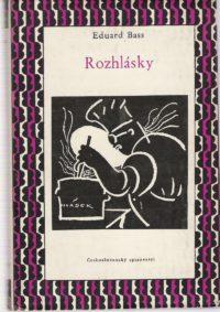 Eduard Bass: Rozhlásky, Československý spisovatel 1957 (obálka Zdenka Seydla). Repro archiv